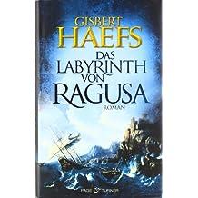 Das Labyrinth von Ragusa: Roman