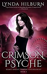 Crimson Psyche: Kismet Knight, Vampire Psychologist Book #3 (English Edition)
