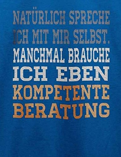 Natuerlich Spreche Ich Mit Mir Selbst T-Shirt Royal Blau