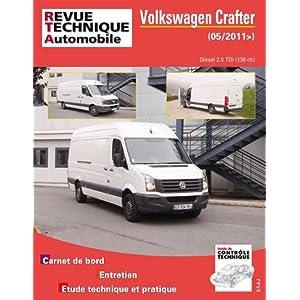 Revue Technique B772 Volkswagen Crafter 2.0 tdi 136