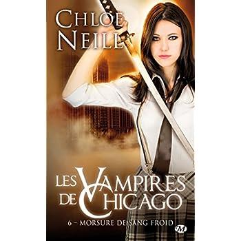 Les Vampires de Chicago, Tome 6: Morsure de sang froid