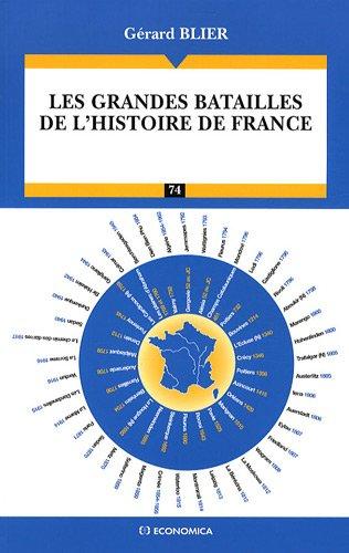 les Grandes Batailles de l'Histoire de France