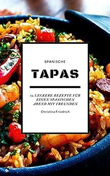 tapas-12-leckere-rezepte-fr-einen-spanischen-abend-mit-freunden