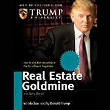 Real Estate Goldmine: How to Get Rich Investing in Pre-Foreclosures