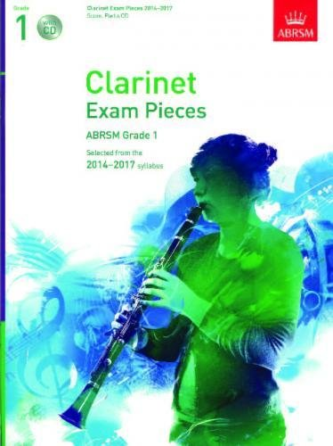 ABRSM Exam Pieces 2014-2017 Grade 1 Clarinet/Piano (Book/CD). CD, Partitions pour Clarinet, Piano Accompaniment