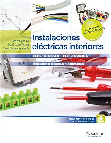 Instalaciones eléctricas interiores  4.ª edición por CARLOS FERNÁNDEZ GARCÍA