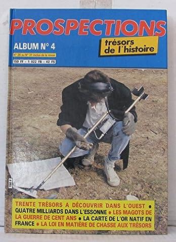 Tresors Histoire Prospections - Trésors de l'histoire; Prospection Album N°4 (