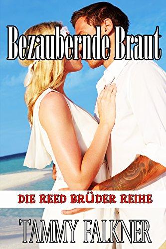 Buchseite und Rezensionen zu 'Bezaubernde Braut (Die Reed Brüder Reihe)' von Tammy Falkner