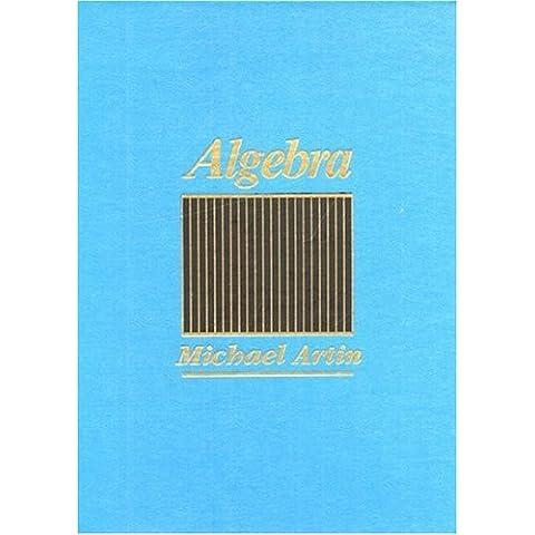 Algebra by Michael Artin (1991-04-24)