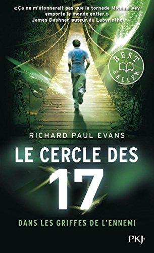 Le cercle des 17 - tome 02 : Dans les griffes de l'ennemi (2) par Richard Paul EVANS