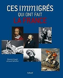 """Afficher """"Ces immigrés qui ont fait la France"""""""