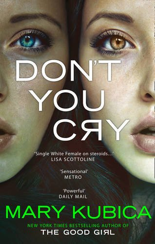 Don't You Cry por Mary Kubica