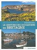 Le sentier des douaniers en Bretagne...