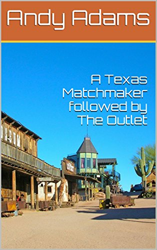 A Texas Matchmaker followed by The Outlet (French Edition)