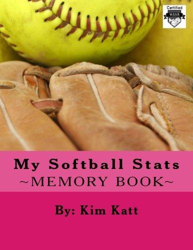 My Softball Stats (My Sports Stats) por Kim Katt