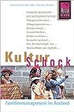 Reise Know-How KulturSchock Familienmanagement im Ausland -