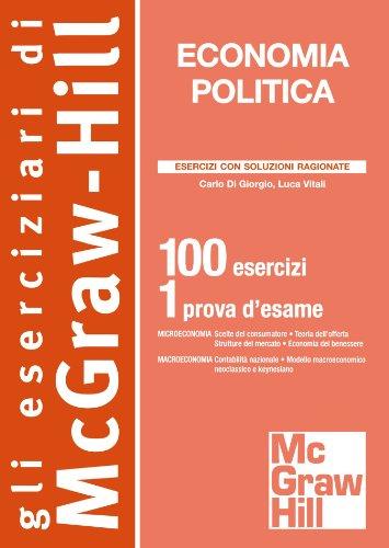 Economia politica. 100 esercizi. 1 prova d'esame