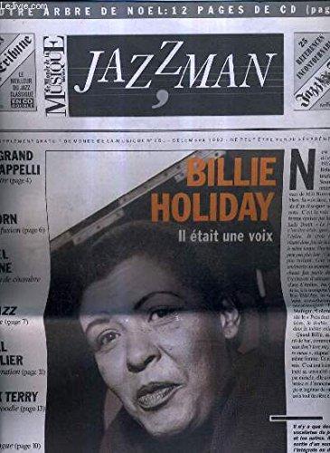 JAZZMAN - SUPPLEMENT DU MONDE DE LA MUSIQUE N°161 DECEMBRE 1992 - m Goyone un album de chambre - Acid Jazz visite guidée - Michel Graillier la consécration - Clark Terry oldie but goodie - Bop nouvelle vague etc.