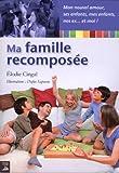 Telecharger Livres Ma famille recomposee (PDF,EPUB,MOBI) gratuits en Francaise