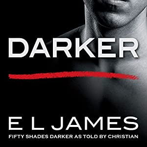 Darker fifty shades darker as told by christian audio download darker fifty shades darker as told by christian audio download amazon e l james zachary webber random house audiobooks books fandeluxe Choice Image