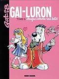 Gai-Luron, Tome 8 - Gai-Luron drague comme une bête