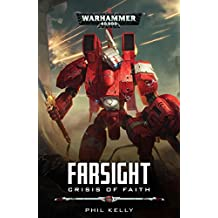 Warhammer 40k: Crisis of Faith (Farsight, Band 1)