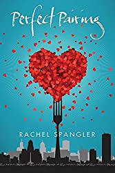 Perfect Pairing by Rachel Spangler (2016-07-12)