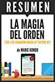 Image de LA MAGIA DEL ORDEN (The Life-Changing Magic of Tidying Up): Resumen completo del libro original de Marie Kondo