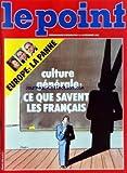 POINT (LE) [No 586] du 12/12/1983 - EUROPE - LA PANNE - CULTURE GENERALE - CE QUE SAVENT LES FRANCAIS - APPAREILS MENAGERS - LES ROBOTS SONT-ILS FATIGUES - PIRATE INFORMATIQUE - MOT DE PASSE - MOT DE CASSE - LE FILM WAR GAMES - GUERIR LA DEPRIME - DANIEL WIDLOCHER...