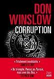 Corruption / Don Winslow | Winslow, Don - écrivain américain