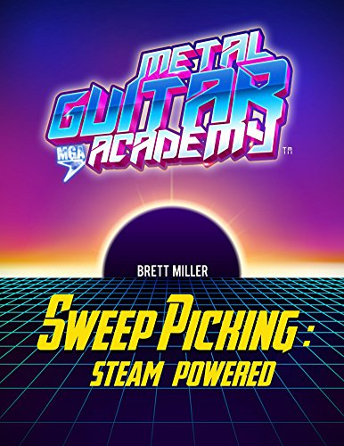 Sweep Picking: Steam Powered (English Edition) (Ein Sweep)
