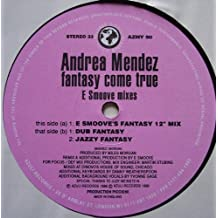 Andrea Mendez - Fantasy Come True (E Smoove Remixes) - Azuli Records