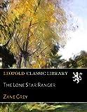 The Lone Star Ranger