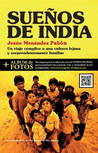 SUEÑOS DE INDIA por Jesús Menéndez Pabón