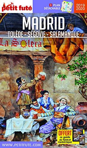 Petit Futé Madrid : Tolède - Ségovie - Salamanque (1Plan détachable)