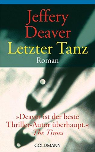 Buchseite und Rezensionen zu 'Letzter Tanz' von Jeffery Deaver