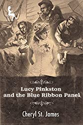 Lucy Pinkston and the Blue Ribbon Panel (Lucy Pinkston Mysteries Book 4)