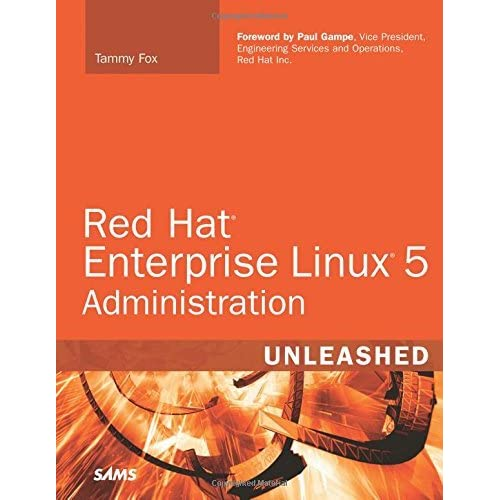Red Hat Enterprise Linux 5 Administration Unleashed by Tammy Fox (2007-04-20)