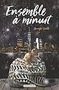 Ensemble à minuit par Jennifer Castle