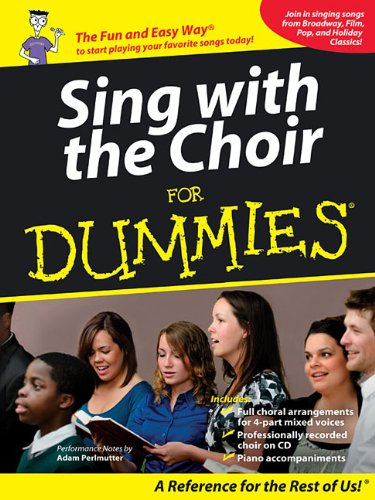 Sing with the Choir for Dummies (For Dummies Book & CD)