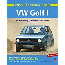 VW Golf 1: Modellgeschichte, Kaufberatung, Pannenhilfe (Passion Youngtimer)