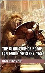 The Gladiator of Rome (An Ennin Mystery #53)
