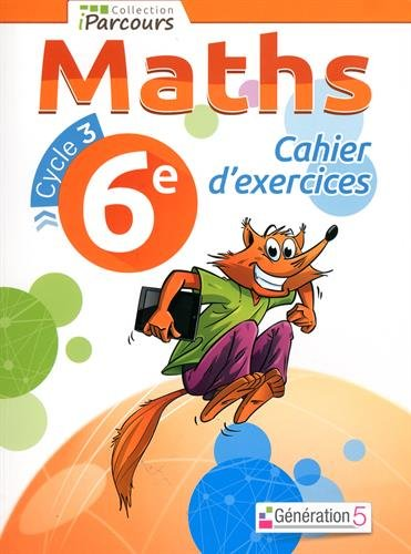 Cahier d'exercices iParcours maths 6e