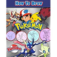 How to draw Pokemon: Learn How to Draw Your Favourite Pokemon Go Characters Step By Step Instructions With Colouring Book
