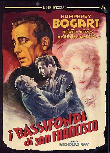 I Bassifondi Di San Francisco [Italian Edition] by humphrey bogart