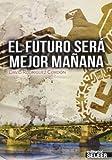 Futuro Sera Mejor Mañana