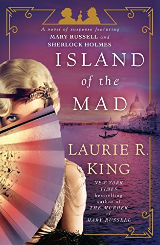 PDF Download Island Of The Mad A Novel Suspense Featuring Mary Russell And Sherlock Holmes Full Books