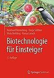Biotechnologie für Einsteiger - Reinhard Renneberg, Darja Süßbier, Viola Berkling, Vanya Loroch