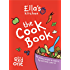 Ella's Kitchen: The Cookbook: The Red One