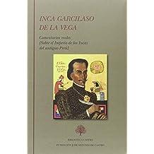 Obra completa del Inca Garcilaso de la Vega: Comentarios reales: 2 (Biblioteca Castro)